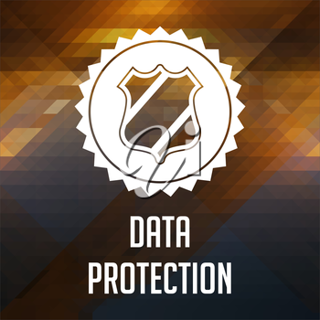Data Protection Concept. Retro label design. Hipster background made of triangles, color flow effect.