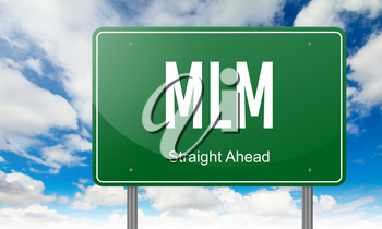 Highway Signpost with MLM wording on Sky Background.