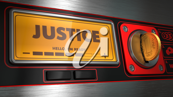 Justice - Inscription on Display of Vending Machine.
