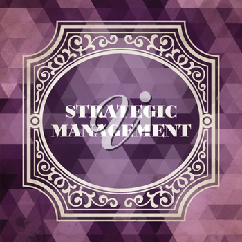 Strategic Management Concept. Vintage design. Purple Background made of Triangles.