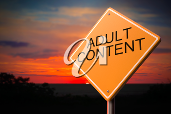 Adult Content on Warning Road Sign on Sunset Sky Background.