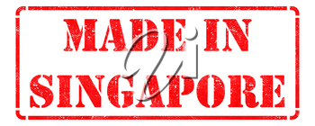 Made in Singapore - Inscription on Red Rubber Stamp Isolated on White.