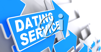 Dating Service on Direction Sign - Blue Arrow on a Grey Background.