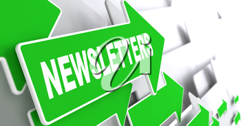 Newsletters. Green Arrows with Slogan on a Grey Background Indicate the Direction.