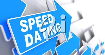 Speed Dating on Direction Sign - Blue Arrow on a Grey Background.