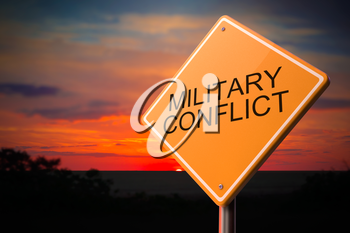 Military Conflict on Warning Road Sign on Sunset Sky Background.