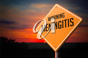 Meningitis on Warning Road Sign on Sunset Sky Background.