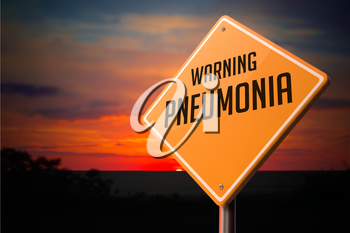 Pneumonia on Warning Road Sign on Sunset Sky Background.