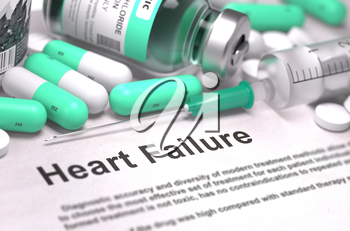 Heart Failure - Printed Diagnosis with Mint Green Pills, Injections and Syringe. Medical Concept with Selective Focus.