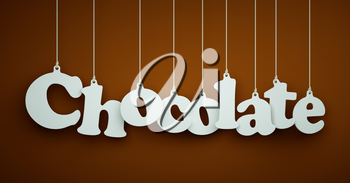 Chocolate - the word of the white letters hanging on the ropes on a brown background.