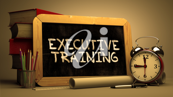 Executive Training Concept Hand Drawn on Chalkboard. Blurred Background. Toned Image.