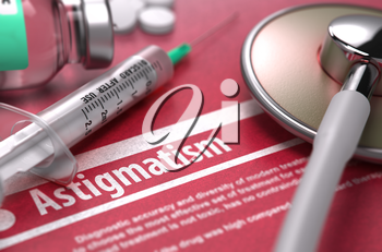 Astigmatism - Medical Concept on Red Background with Blurred Text and Composition of Pills, Syringe and Stethoscope.