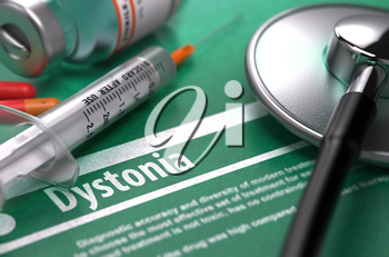 Diagnosis - Dystonia. Medical Concept on Green Background with Blurred Text and Composition of Pills, Syringe and Stethoscope. Selective Focus.