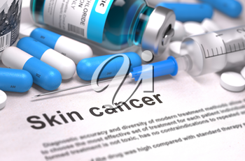 Diagnosis - Skin Cancer. Medical Concept with Blue Pills, Injections and Syringe. Selective Focus. Blurred Background.