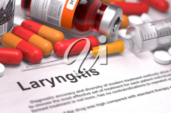 Diagnosis - Laryngitis. Medical Concept with Red Pills, Injections and Syringe. Selective Focus. 3D Render.