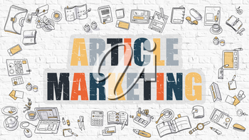 Article Marketing - Multicolor Concept with Doodle Icons Around on White Brick Wall Background. Modern Illustration with Elements of Doodle Design Style.