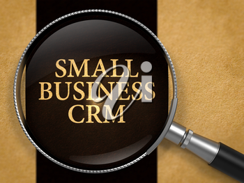 Small Business CRM - Customer Relationship Management - through Lens on Old Paper with Black Vertical Line Background.