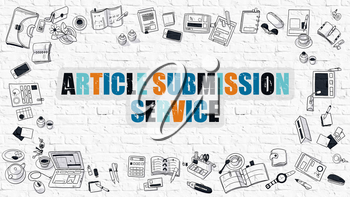 Article Submission Service Drawn on White Brick Wall  in Multicolor with Frame of Doodle Design Icons. Modern Line Style Illustration.