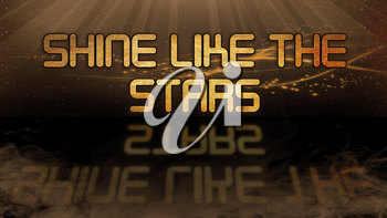 Gold quote with mystic background - Shine like the stars