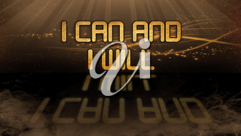 Gold quote with mystic background - I can and I will