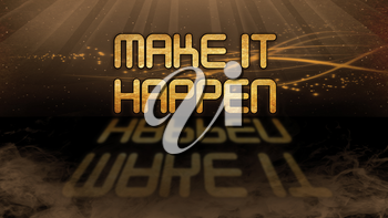 Gold quote with mystic background - Make it happen