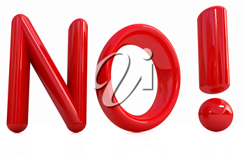 3d Red text  No! on white background