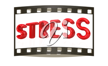 stress 3d text on a white background. The film strip