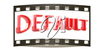 3d red text default on a white background. The film strip