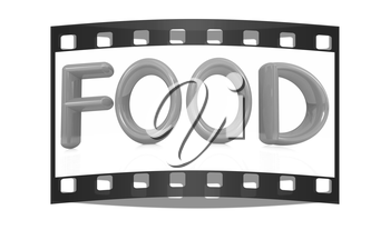 3d text Food on a white background. The film strip