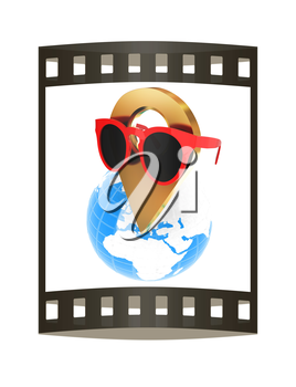 Glamour map pointer in sunglasses on Earth. 3d illustration. The film strip.