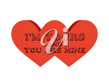 Two hearts. Phrase I AM YOURS AND YOU ARE MINE cutout inside. Concept 3D illustration.