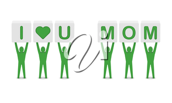 Men holding the phrase i love you mom. Concept 3D illustration.